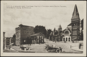 Y.M.C.A. Library and Central Baptist Church from Union Square, Norwich, Conn.