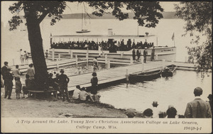 A trip around the lake. Young Men's Christian Association College on Lake Geneva, College Camp, Wis.