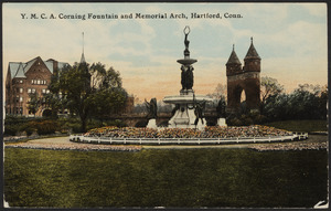 Y.M.C.A Corning Fountain and Memorial Arch, Hartford, Conn.