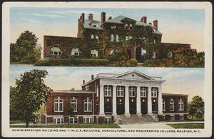 Administration building and Y.M.C.A. building, Agricultural and Engineering College, Raleigh, N.C.