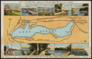 Where are you? Mark the spot and mail this card to a friend-- on an auto trip around Lake Geneva Wisconsin