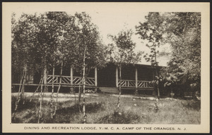Dining and Recreation Lodge, Y.M.C.A. Camp of the Oranges, N.J.