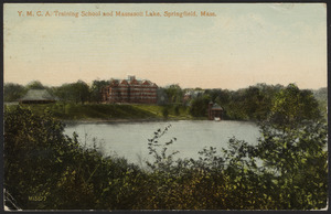 Y.M.C.A. Training School and Massasoit Lake, Springfield, Mass.