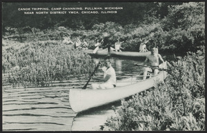 Canoe tripping, Camp Channing, Pullman, Michigan near North District YMCA, Chicago, Illinois
