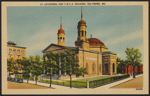 Cathedral and Y.M.C.A. building, Baltimore, MD