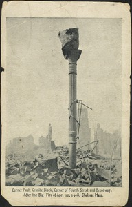 Corner post, Granite Block, corner of Fourth Street and Broadway, after the big fire of Apr. 12, 1908. Chelsea, Mass.
