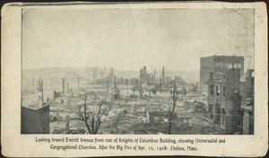 Looking toward Everett Avenue from rear of Knights of Columbus building, showing Universalist and Congregational Churches. After the big fire of Apr. 12, 1908. Chelsea, Mass.