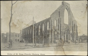 Ruins of St. Rose Church, Chelsea, Mass.