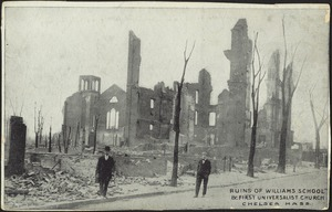 Ruins of Williams School & First Universalist Church, Chelsea Mass.