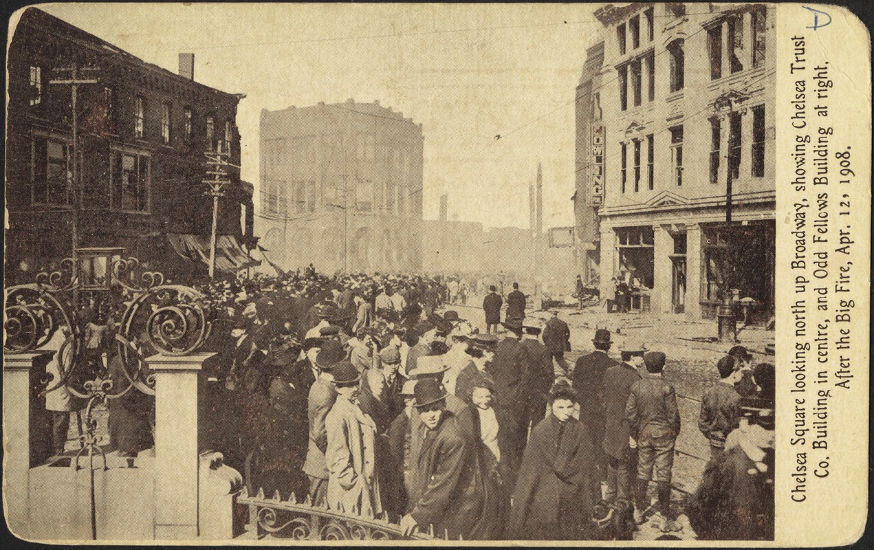 Chelsea Square looking north up Broadway, showing Chelsea Trust Co. building in centre, and Odd Fellows building at right. After the big fire, Apr. 12, 1908