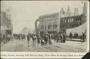 [C]helsea Square, showing Odd Fellows bldg., post office & savings bank at a dista[nce]