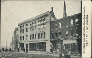Odd Fellows building and post office, Chelsea Square, after the big fire of Apr. 12, 1908. Chelsea, Mass.
