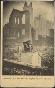 Ruins of City Hall and 1st Baptist Church, Chelsea