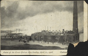 Ruins of the Great Chelsea Fire, Sunday, April 12, 1908. Chelsea