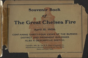 Souvenir book of the Great Chelsea Fire, April 12, 1908