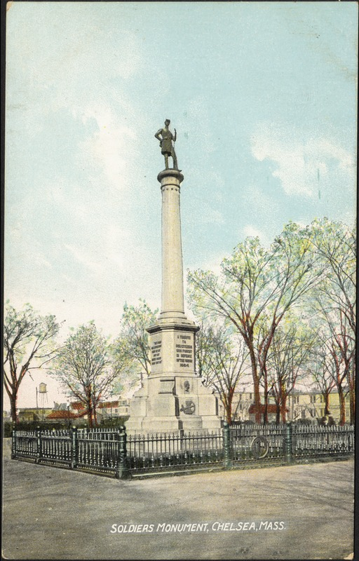 Soldiers Monument, Chelsea, Mass.