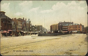 The square, Chelsea, Mass.
