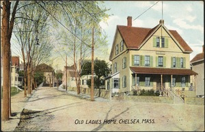 Old ladies home, Chelsea, Mass.