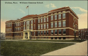 Chelsea, Mass. Williams Grammar School