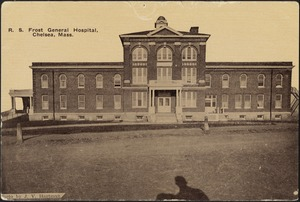 R. S. Frost General Hospital. Chelsea, Mass.
