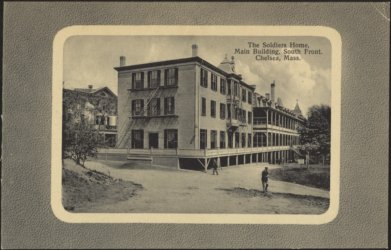 The Soldiers Home, main building, South front. Chelsea, Mass.