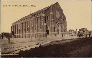 St. Rose's Church, Chelsea, Mass.