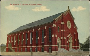 St. Rose R.C. Church, Chelsea, Mass.