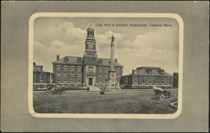 City Hall & Soldiers Monument, Chelsea, Mass.