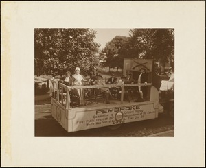 Plymouth Tercentenary celebration, parade, President Day, August 1, 1921, float by the town of Pembroke