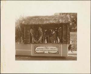 Plymouth  Tercentenary celebration, parade, President Day, August 1, 1921, float by Carver, MA, representing signing first treaty, Governor Carver and Massasoit