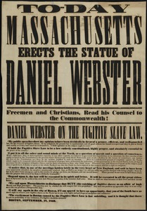 Today Massachusetts erects the statue of Daniel Webster