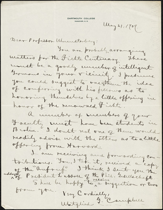 Campbell, Gilbert Whitney, 1833- autograph letter signed to Hugo Münsterberg, Hanover, N.H., 21 May 1909