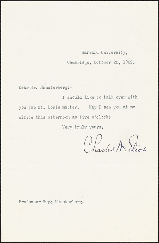 Eliot, Charles William, 1834-1926 typed note signed to Hugo Münsterberg, Cambridge, Mass., 20 October 1902