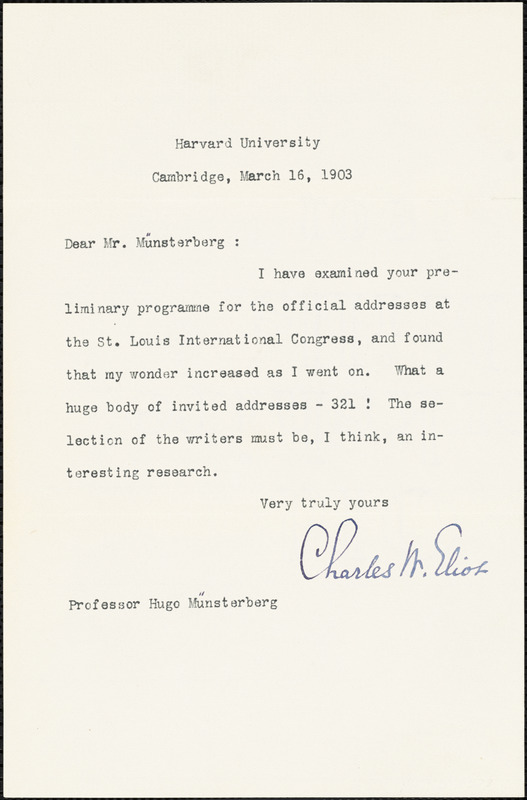 Eliot, Charles William, 1834-1926 typed note signed to Hugo Münsterberg, Cambridge, Mass., 16 March 1903