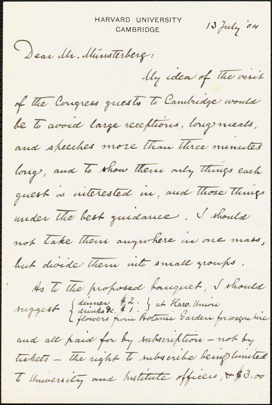 Eliot, Charles William, 1834-1926 typed letter signed to Hugo Münsterberg, Cambridge, Mass., 13 July 1904
