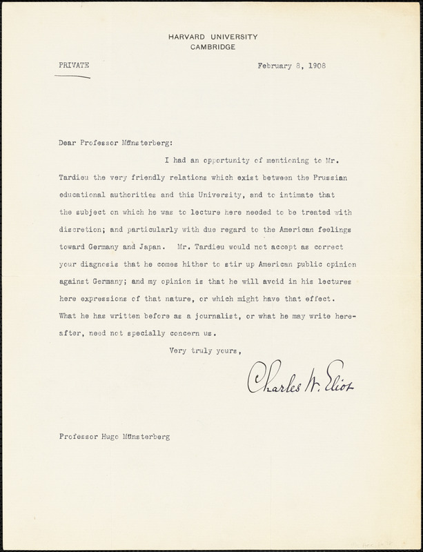 Eliot, Charles William, 1834-1926 typed letter signed to Hugo Münsterberg, Cambridge, Mass., 8 February 1908