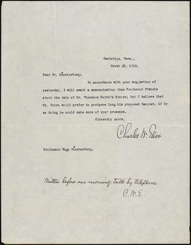 Eliot, Charles William, 1834-1926 typed note signed to Hugo Münsterberg, Cambridge, Mass., 20 March 1913