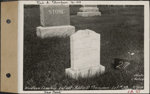Addie D. Thompson, Woodlawn Cemetery, new section, lot 38, Enfield, Mass., Sept. 7, 1928