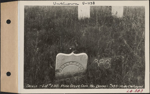 A. S. Davis, Pine Grove Cemetery, lot 235, North Dana, Mass., ca. 1928