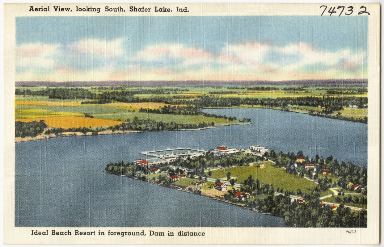 Aerial view, looking south, Shafer Lake, Ind., Ideal Beach Resort in foreground, dam in distance