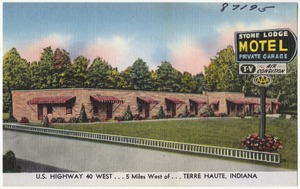 Stone Lodge Motel, U.S. Highway 40 West... 5 miles west of Terre Haute, Indiana