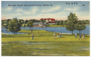 East Lake Country Club and Golf Course, Atlanta, Ga.