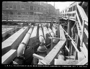 Distribution Department, Low Service Pipe Lines, relocation of 48-inch main over subway in Harvard Square, Cambridge, Mass., Oct. 11, 1910