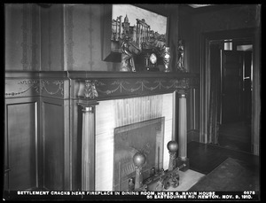 Distribution Department, Weston Aqueduct Supply Mains, settlement cracks near fireplace in dining room, Helen G. Navin's house, 55 Eastbourne Road, Newton, Mass., Nov. 9, 1910