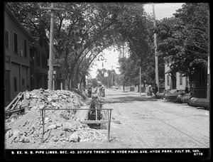Distribution Department, Southern Extra High Service Pipe Lines, Section 40, 20-inch pipe trench in Hyde Park Avenue, Hyde Park, Mass., Jul. 25, 1911