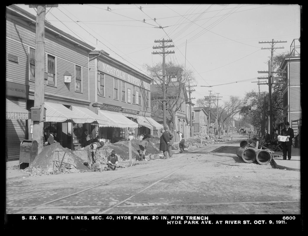 Distribution Department, Southern Extra High Service Pipe Lines, Section 40, 20-inch pipe trench, Hyde Park Avenue at River Street, Hyde Park, Mass., Oct. 9, 1911