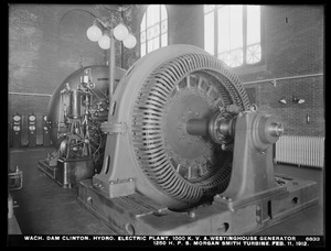 Wachusett Dam, Hydroelectric Power Plant, 1000 K. V. A. Westinghouse Generator, 1250 H. P. S. Morgan Smith Turbine, Clinton, Mass., Feb. 11, 1912