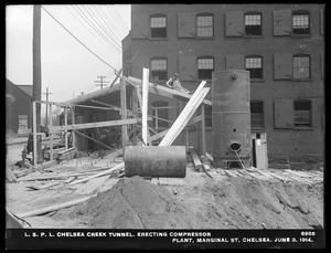 Distribution Department, Low Service Pipe Lines, Chelsea Creek Tunnel, erecting compressor plant, Marginal Street, Chelsea, Mass., Jun. 3, 1914