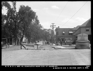 Distribution Department, Southern High Service Pipe Lines, Section 43, completed work, corner of Adams Street and Granite Avenue, East Milton, Milton, Mass., Sep. 8, 1914