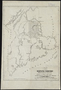 Map of the disputed territory with the boundaries claimed by Maine & Great Britain and that proposed by the King of the Netherlands